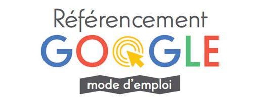 Référencement Google mode d'emploi